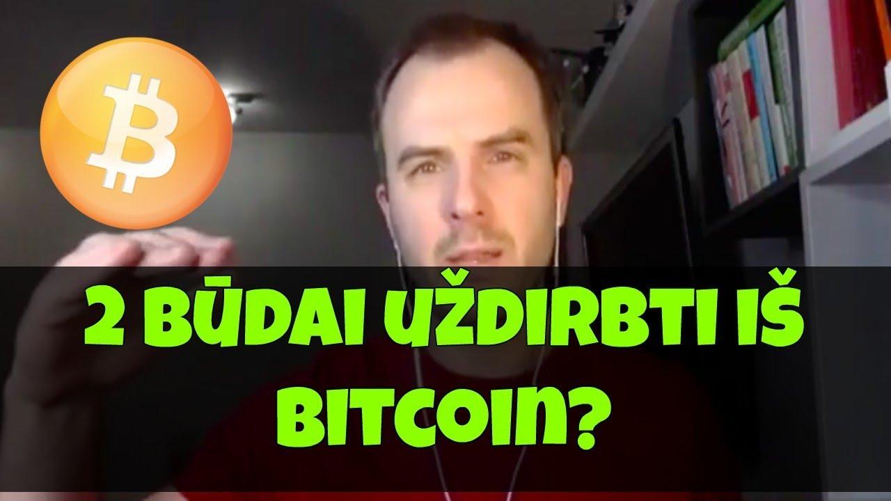 kaip geriausia uždirbti bitkoiną